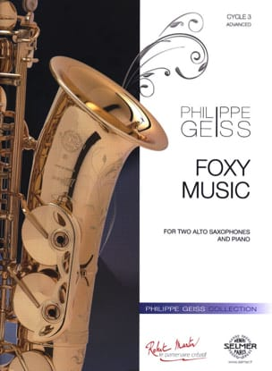 Foxy Music Philippe Geiss Partition Saxophone - laflutedepan