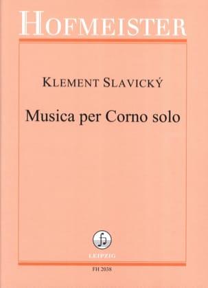 Musica Per Corno Solo Klement Slavicky Partition Cor - laflutedepan