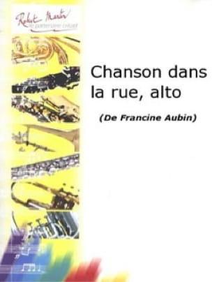 Chanson dans la Rue - Francine Aubin - Partition - laflutedepan.com