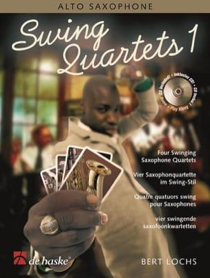 Swing Quartets Bert Lochs Partition Saxophone - laflutedepan