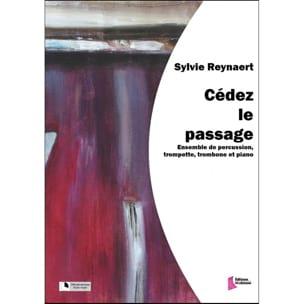 Cédez le Passage - Sylvie Reynaert - Partition - laflutedepan.com