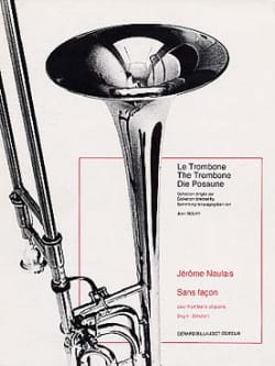 Sans Façon Jérôme Naulais Partition Trombone - laflutedepan