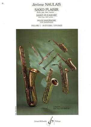 Saxo Plaisir Volume 1 Jérôme Naulais Partition laflutedepan