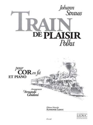 Train de Plaisir Polka Johann Strauss Partition Cor - laflutedepan