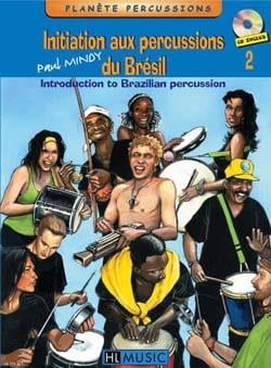 Initiation Aux Percussions du Brésil Volume 2 Paul Mindy laflutedepan