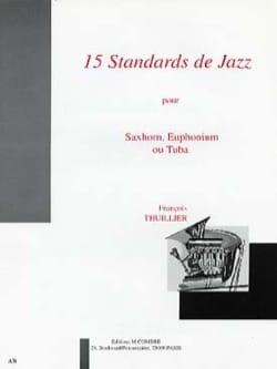 15 Standards de Jazz François Thuillier Partition Tuba - laflutedepan