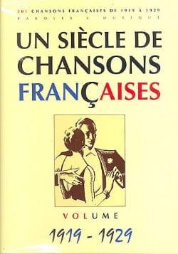Un siècle de chansons Françaises 1919-1929 Partition laflutedepan