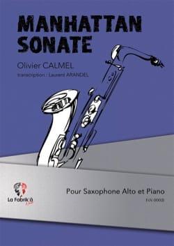 Manhattan Sonate Olivier Calmel Partition Saxophone - laflutedepan