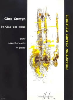 Le Club Des Notes Gino Samyn Partition Saxophone - laflutedepan