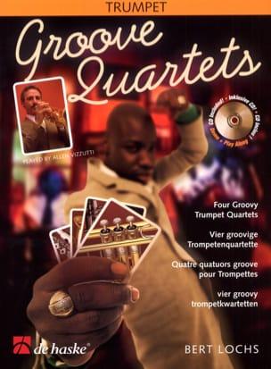 Groove Quartets Bert Lochs Partition Trompette - laflutedepan