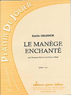 Le Manège Enchanté Emile Lelouch Partition Trompette - laflutedepan