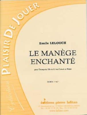Le Manège Enchanté - Emile Lelouch - Partition - laflutedepan.com