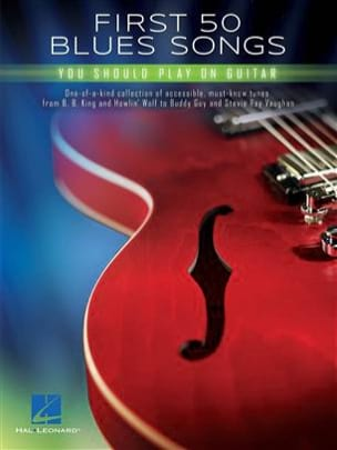 First 50 Blues Songs You Should Play on Guitar laflutedepan