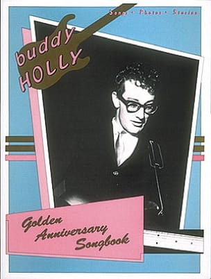 Golden anniversary songbook Buddy Holly Partition laflutedepan
