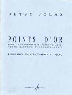 Points D' Or Betsy Jolas Partition Saxophone - laflutedepan