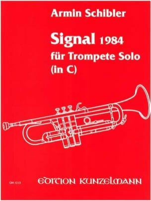 Signal 1984 Armin Schibler Partition Trompette - laflutedepan