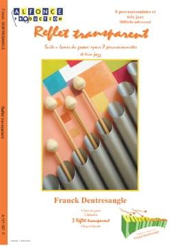 Reflet Transparent Franck Dentresangle Partition laflutedepan