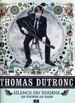 Silence on tourne, on tourne en rond Thomas Dutronc laflutedepan