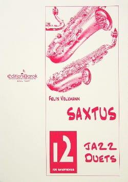 Saxtus 12 Jazz Duets Félix Volkmann Partition Saxophone - laflutedepan