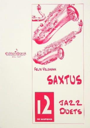 Saxtus 12 Jazz Duets - Félix Volkmann - Partition - laflutedepan.com