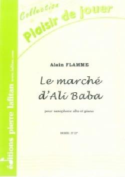 Le marché d'Ali Baba Alain Flamme Partition Saxophone - laflutedepan
