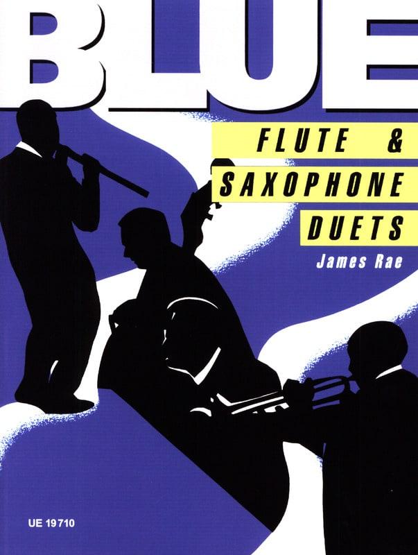 Blue flute & saxophone duet - James Rae - Partition - laflutedepan.com