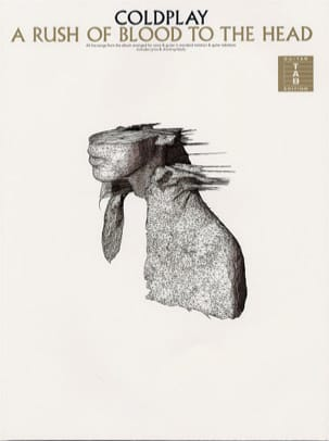 Coldplay - A Rush Of Blood To The Head - Partition - di-arezzo.fr