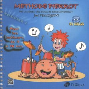 Méthode de Batterie Pierrot Volume 1 Joël Pellegrini laflutedepan