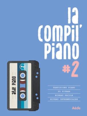 La Compil Piano #2 Partition Chanson française - laflutedepan