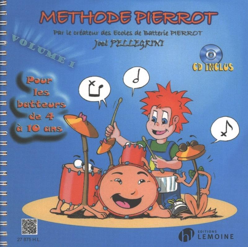 Méthode de Batterie Pierrot Volume 1 - laflutedepan.com
