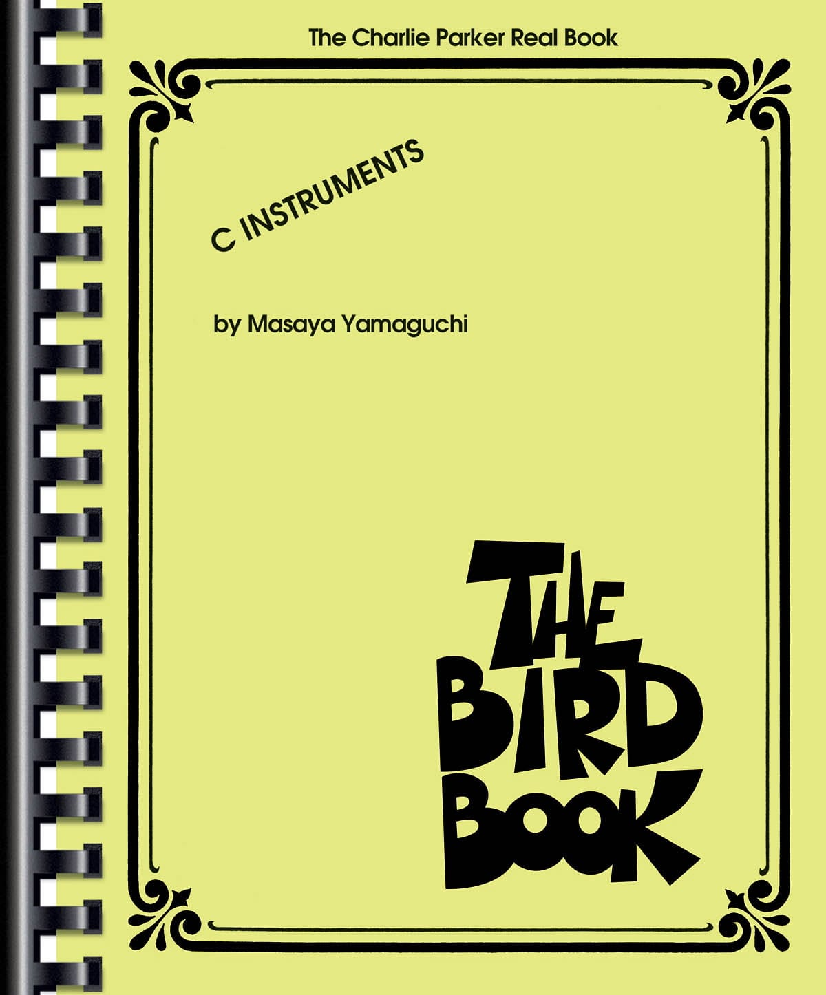 The Bird Book - The Charlie Parker Real Book - laflutedepan.com