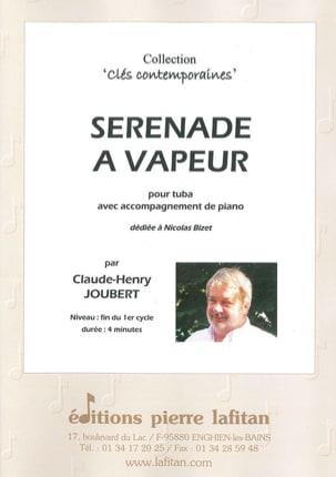 Sérénade à Vapeur Claude-Henry Joubert Partition Tuba - laflutedepan