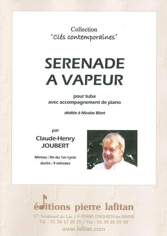Sérénade à Vapeur - Claude-Henry Joubert - laflutedepan.com