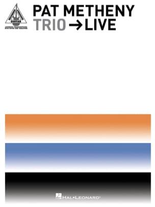 Trio - Live Pat Metheny Partition Jazz - laflutedepan