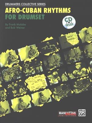 Afro-Cuban Rhythms For Drumset Malabe F. / Weiner B. laflutedepan