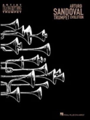 Arturo Sandoval - Trumpet Evolution - laflutedepan.com