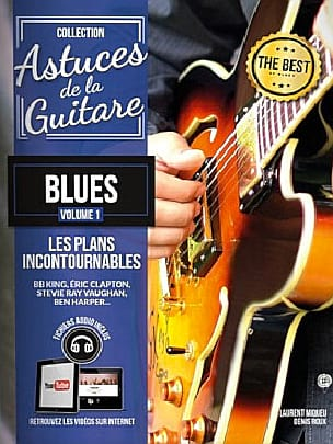 Astuces de la guitare blues volume 1 - laflutedepan.com