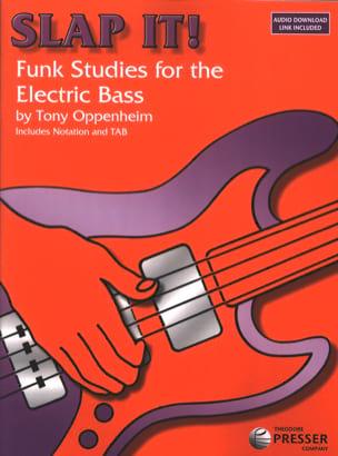 Slap It Funk Studies For The Electric Bass Tony Oppenheim laflutedepan