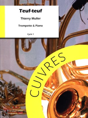Teuf teuf Thierry Muller Partition Trompette - laflutedepan