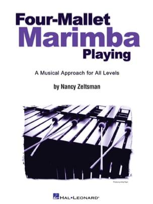 Nancy Zeltsman - Four-Mallet Marimba Playing - Partition - di-arezzo.co.uk