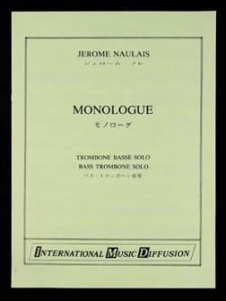 Monologue Jérôme Naulais Partition Trombone - laflutedepan