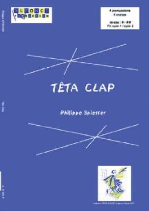 Têta clap - Philippe Spiesser - Partition - laflutedepan.com