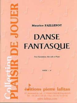 Danse Fantasque Maurice Faillenot Partition Saxophone - laflutedepan