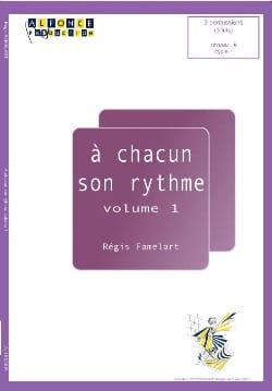 A Chacun Son Rythme Volume 1 Régis Famelart Partition laflutedepan