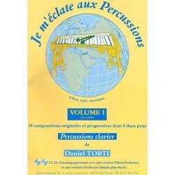 Je m'éclate aux percussions volume 1 Daniel Torti laflutedepan