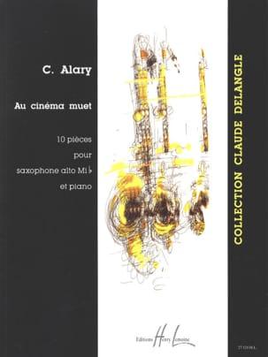 Au Cinéma Muet Christophe Alary Partition Saxophone - laflutedepan