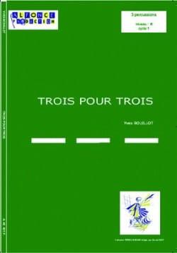 Trois Pour Trois Yves Bouillot Partition laflutedepan