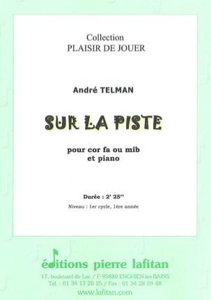 Sur la Piste André Telman Partition Cor - laflutedepan