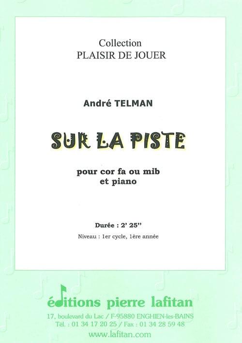 Sur la Piste - André Telman - Partition - Cor - laflutedepan.com