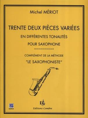 32 pièces variées Michel Mériot Partition Saxophone - laflutedepan